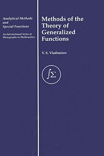 9780415273565: Methods of the Theory of Generalized Functions (Analytical Methods and Special Functions)