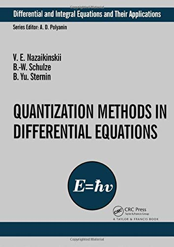 9780415273640: Quantization Methods in the Theory of Differential Equations (Differential and Integral Equations and Their Applications)