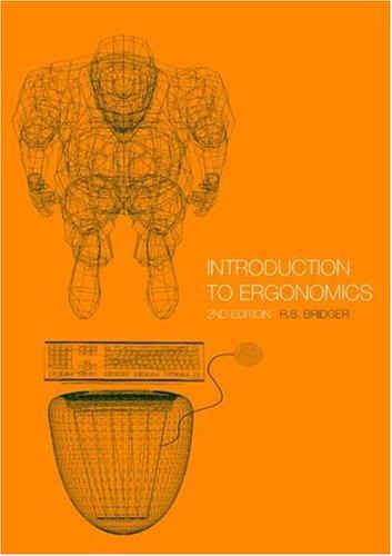 Introduction to Ergonomics, 2nd Edition: Robert Bridger