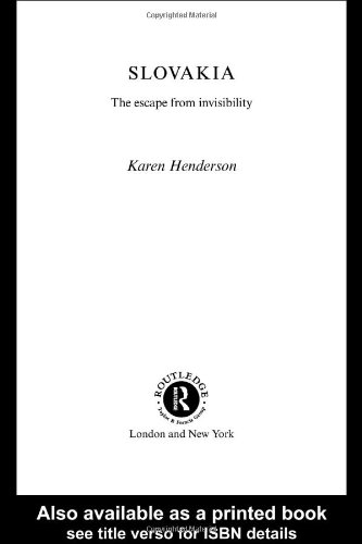 9780415274364: Slovakia: The Escape from Invisibility (Postcommunist States and Nations)