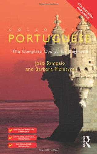 Colloquial Portuguese: The Complete Course for Beginners: McIntyre, Barbara and