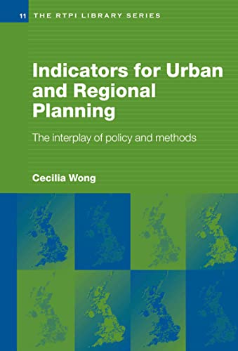 9780415274517: Indicators for Urban and Regional Planning: The Interplay of Policy and Methods (RTPI Library Series)