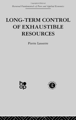 9780415274623: Long Term Control of Exhaustible Resources (Fundamentals of Pure and Applied Economics) (Volume 1)