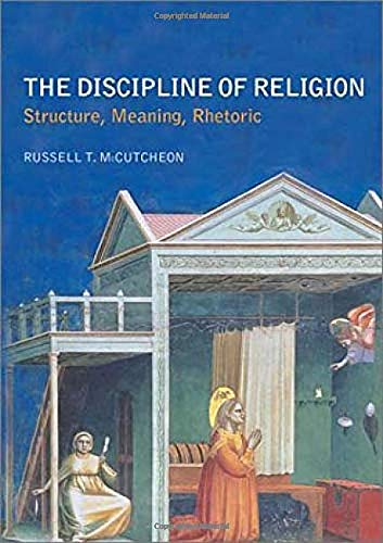 9780415274890: The Discipline of Religion: Structure, Meaning, Rhetoric