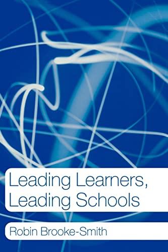 9780415274999: Leading Learners, Leading Schools