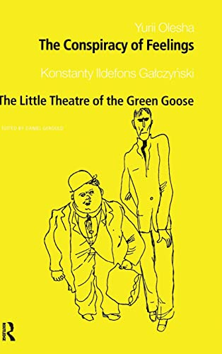 9780415275040: The Conspiracy of Feelings and The Little Theatre of the Green Goose (Polish and East European Theatre Archive, 10)