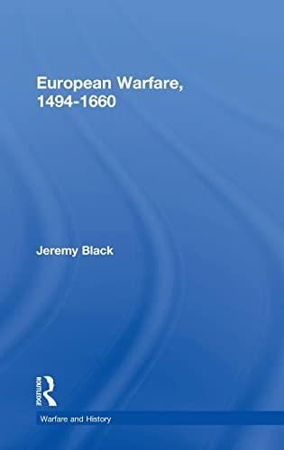 9780415275316: European Warfare, 1494-1660 (Warfare and History)