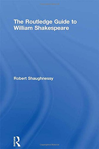 9780415275392: The Routledge Guide to William Shakespeare (Routledge Guides to Literature)