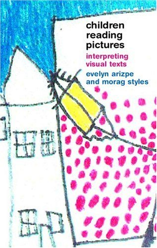 9780415275774: Children Reading Pictures: Interpreting Visual Texts