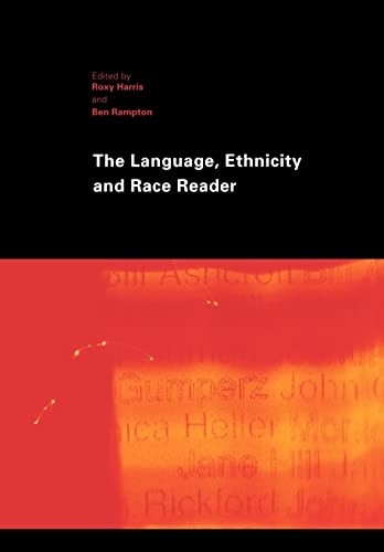9780415276023: The Language, Ethnicity and Race Reader