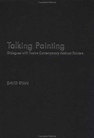 9780415276290: Talking Painting: Dialogues with Twelve Contemporary Abstract Artists (Routledge Harwood Criticalvoices)