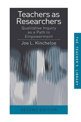 9780415276467: Teachers as Researchers: Qualitative Inquiry as a Path to Empowerment (Teachers' Library)