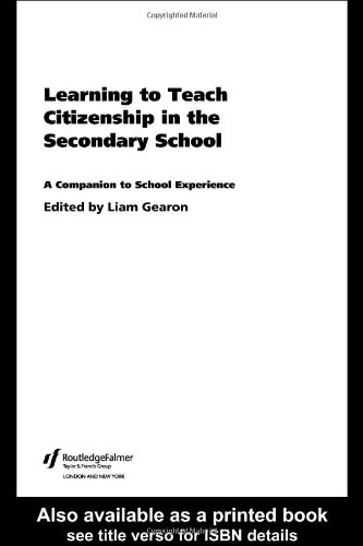 9780415276740: Learning to Teach Citizenship in the Secondary School: A Companion to School Experience (Learning to Teach Subjects in the Secondary School Series) (Volume 2)