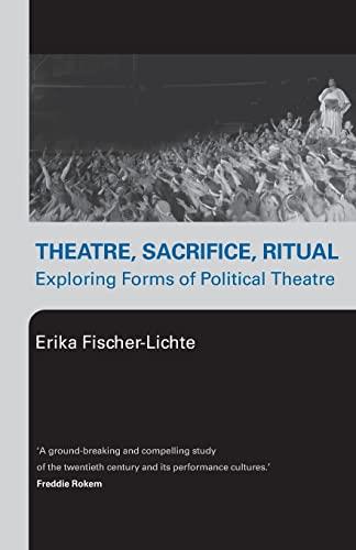 9780415276764: Theatre, Sacrifice, Ritual: Exploring Forms of Political Theatre
