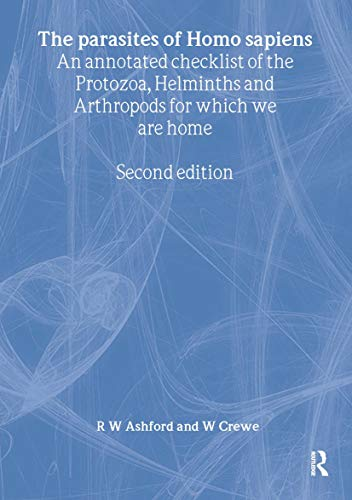 9780415276887: Parasites of Homo sapiens: An Annotated Checklist of the Protozoa, Helminths and Arthropods for which we are Home