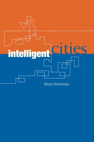 9780415277181: Intelligent Cities: Innovation, Knowledge Systems and Digital Spaces