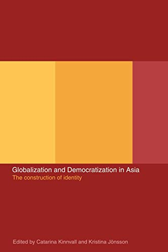9780415277310: Globalization and Democratization in Asia: The Construction of Identity