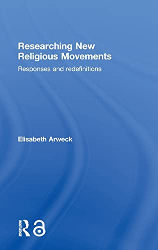 9780415277549: Researching New Religious Movements: Responses and Redefinitions