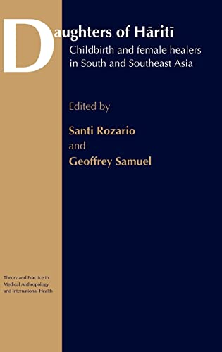 9780415277921: Daughters of Hariti: Childbirth and Female Healers in South and Southeast Asia (Theory and Practice in Medical Anthropology)