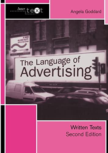 9780415278034: The Language of Advertising: Written Texts (Intertext)