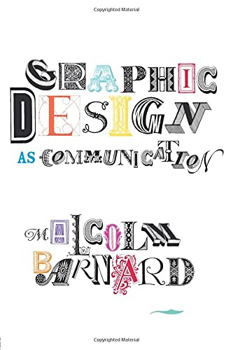 9780415278133: Graphic Design as Communication