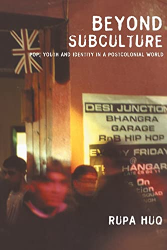 9780415278157: Beyond Subculture: Pop, Youth and Identity in a Postcolonial World