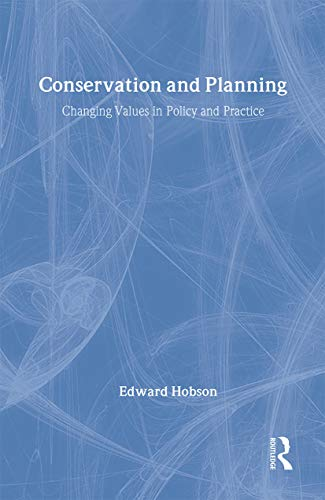 9780415278188: Conservation and Planning: Changing Values in Policy and Practice