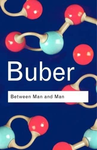 9780415278263: Between Man and Man