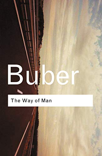 Way of Man: Buber, Martin