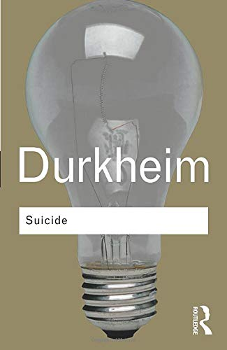9780415278317: Suicide: A Study in Sociology (Routledge Classics)