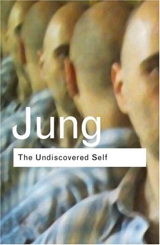 9780415278386: The Undiscovered Self: Answers to Questions Raised by the Present World Crisis