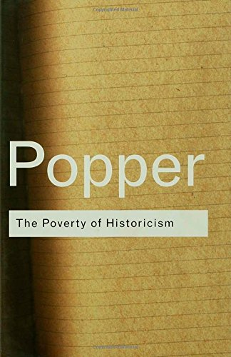 The Poverty of Historicism: Popper Karl