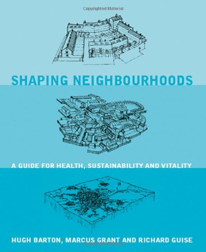 9780415278522: Shaping Neighbourhoods: For Local Health and Global Sustainability