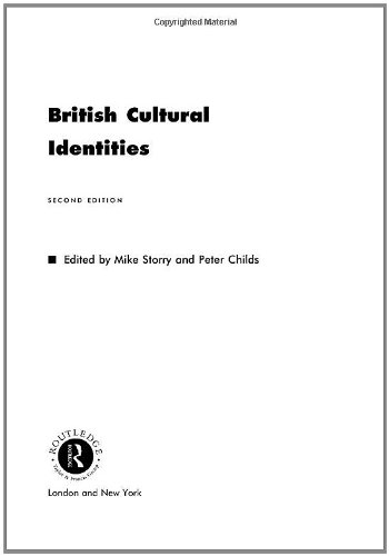 British Cultural Identities: Mike Storry, Mike Storry (Editor), Peter Childs (Editor)