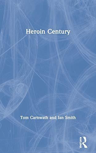9780415278997: Heroin Century