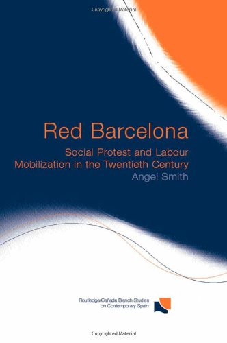 9780415279055: Red Barcelona: Social Protest and Labour Mobilization in the Twentieth Century (Routledge/Canada Blanch Studies on Contemporary Spain)