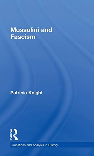 9780415279215: Mussolini and Fascism (Questions and Analysis in History)