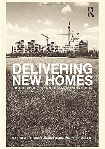 9780415279253: Delivering New Homes: Planning, Processes and Providers