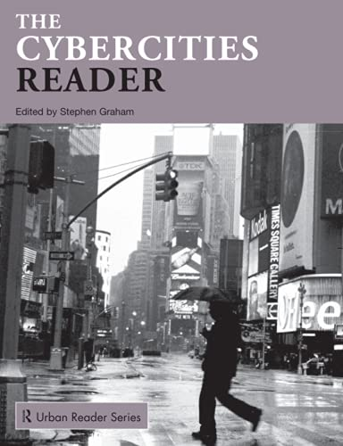 9780415279567: The Cybercities Reader (Routledge Urban Reader Series)