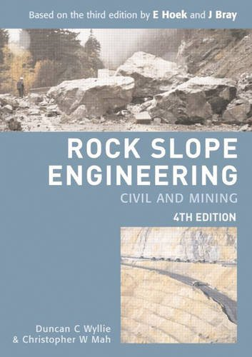 9780415280006: Rock Slope Engineering: Fourth Edition: Civil and Mining Engineering