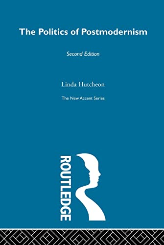9780415280150: New Accents: The Politics of Postmodernism