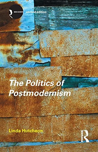 9780415280167: The Politics of Postmodernism (New Accents)