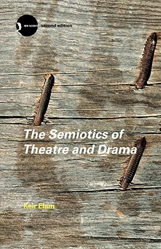 9780415280181: The Semiotics of Theatre and Drama (New Accents)