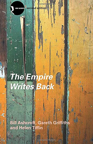 9780415280204: The Empire Writes Back: Theory and Practice in Post-Colonial Literatures (New Accents)