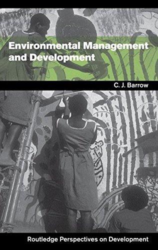 Environmental Management and Development (Routledge Perspectives Ondevelopment): Barrow, C. J./ ...