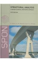 Structural Analysis : A Unified Classical and: Ghali, Amin; Neville,