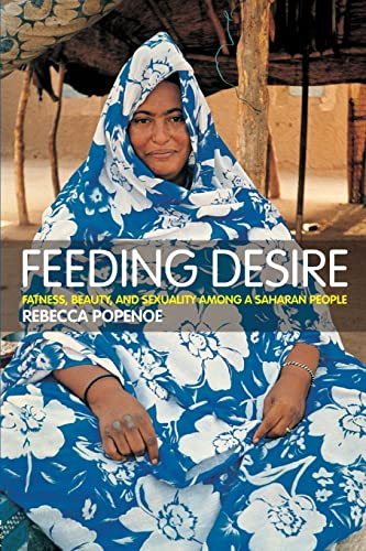 9780415280969: Feeding Desire: Fatness, Beauty and Sexuality Among a Saharan People