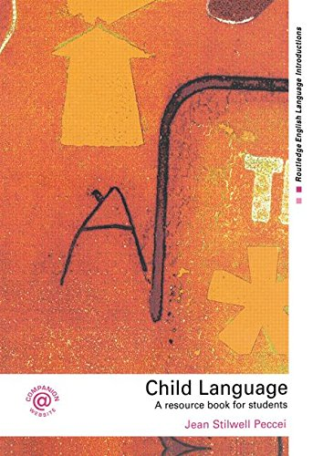 9780415281027: Child Language: A Resource Book for Students (Routledge English Language Introductions)