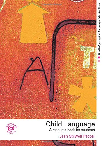 9780415281034: Child Language: A Resource Book for Students