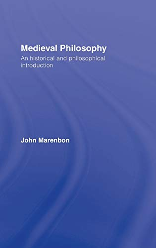 9780415281126: Medieval Philosophy: An Historical and Philosophical Introduction (Routledge History of Philosophy)